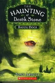 Cover of: Haunting of DS 02 Bayou Dogs |