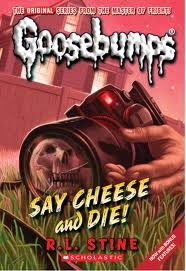Goosebumps Horrorland 08 Say Cheese & Die by