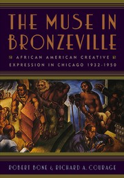 The Muse in Bronzeville by Robert Bone, Richard A. Courage