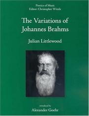Cover of: The Variations of Johannes Brahms (Poetics of Music)