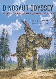 Cover of: Dinosaur odyssey | Scott D. Sampson