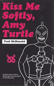 Cover of: Kiss me softly, Amy Turtle