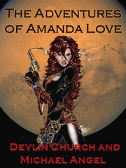 The Adventures of Amanda Love by Devlin Church