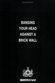 Cover of: Banging Your Head Against a Brick Wall