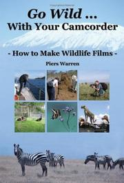 Cover of: Go Wild With Your Camcorder