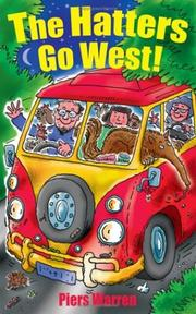 Cover of: The Hatters Go West!