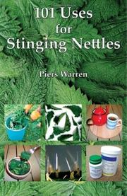 Cover of: 101 Uses for Stinging Nettles