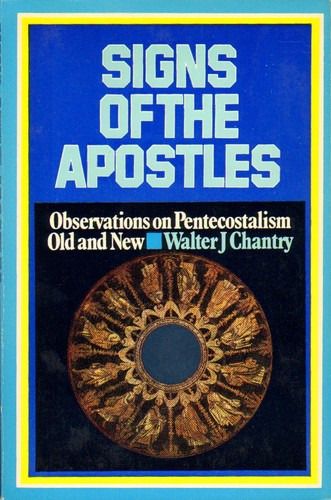 Signs of the apostles by Walter J. Chantry