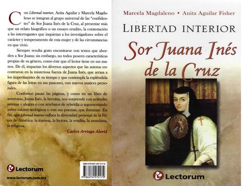 Libertad interior sor juana in s de la cruz abril 2012 for La libertad interior libro