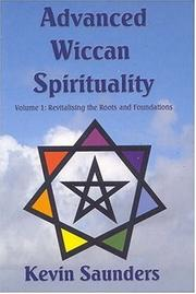 Cover of: Advanced Wiccan Spirituality | Kevin Saunders