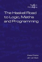 Cover of: The Haskell Road To Logic, Maths And Programming (Texts in Computing S.)