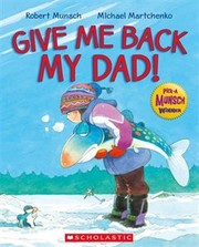 Cover of: Give Me Back My Dad! |