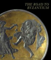 Cover of: The Road to Byzantium