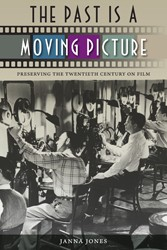 Cover of: The past is a moving picture | Janna Jones