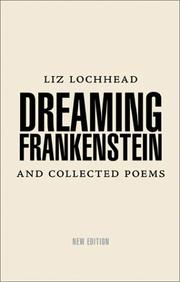 Cover of: Dreaming Frankenstein & collected poems, 1967-1984