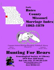 Cover of: Bates Co Missouri Marriage Index 1864-1904