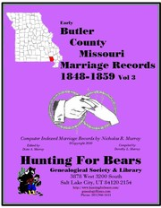 Cover of: Early Butler County Missouri Marriage Index 1848-1959 Vol 3