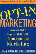 Opt-In Marketing by Ernan Roman