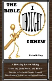 Cover of: The Bible I Thought I Knew |