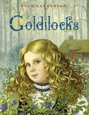Cover of: Goldilocks | Ruth Sanderson