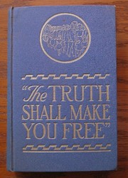 """The Truth Shall Make You Free"" by Watchtower Bible and Tract Society of New York"