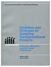 Cover of: Guidelines & Strategies for Designing Transgenerational Products | James J. Pirkl