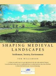 Cover of: Shaping medieval landscapes | Williamson, Tom