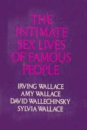 Cover of: The intimate sex lives of famous people | Irving Wallace