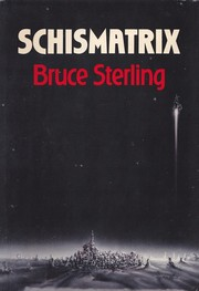 Cover of: Schismatrix | Bruce Sterling