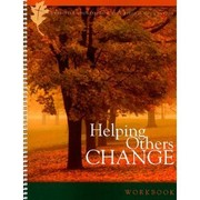 Cover of: Helping others change: how God can use you to help people grow, Participant's workbook