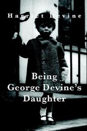 Cover of: Being George Devine's Daughter