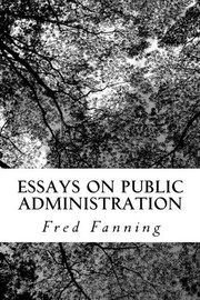 Cover of: Essays on Public Administration |