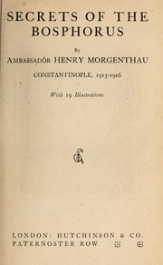 Cover of: Secrets of the Bosphorus | Morgenthau, Henry