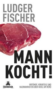Cover of: Mann kocht! |
