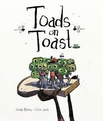Toads on Toast by