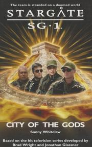 Cover of: Stargate SG-1: City of the Gods