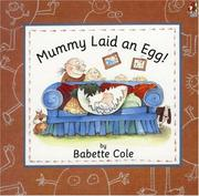 Cover of: Mummy laid an egg!