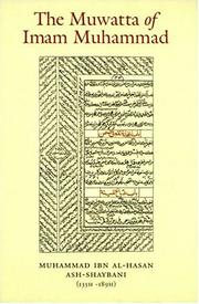 Cover of: The Muwatta of Imam Muhammad al-Shaybani
