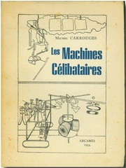 Cover of: Les machines célibataires