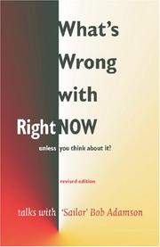 Cover of: What's Wrong with Right Now?