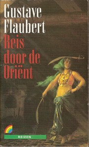 Cover of: Reis door de Oriënt | Gustave Flaubert