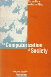 Cover of: The computerization of society | Simon Nora