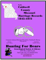 Cover of: Caldwell Co Missouri Marriage Index 1834-1839 Vol 1