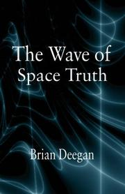 Cover of: THE WAVE OF SPACE TRUTH