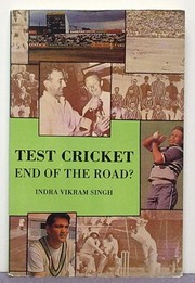 Cover of: Test Cricket: End of the Road?