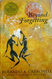 Cover of: Beyond forgetting by Rolando A. Carbonell