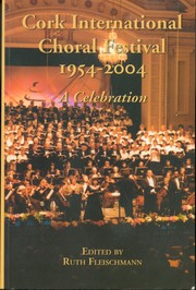 Cover of: Cork International Choral Festival 1954-2004