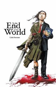 Cover of: To the End of the World (Keepers & Seekers)