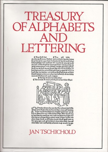 Treasury of alphabets and lettering by Tschichold, Jan
