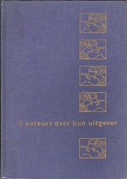 Cover of: 5 auteurs over hun uitgever by